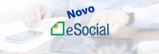 Novo eSocial Simplificado: como será a implantação para pessoas físicas e jurídicas